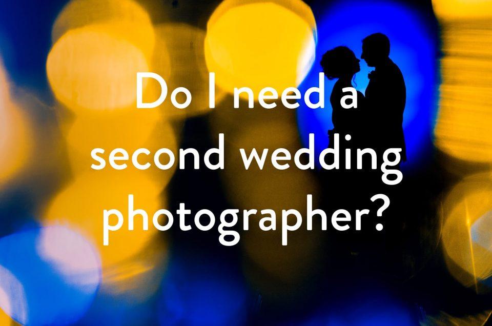 Do I need a second wedding photographer?