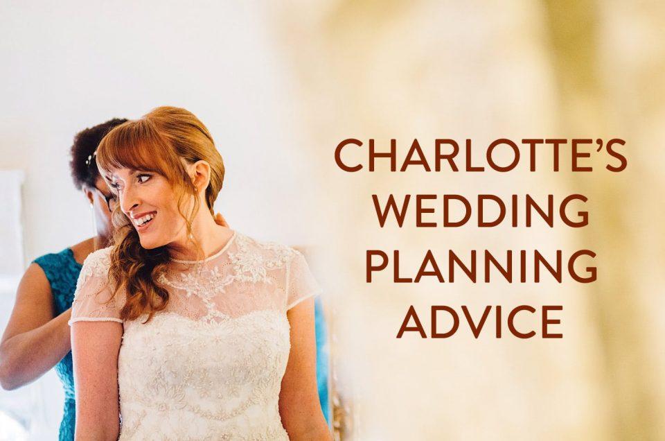 Charlotte's Wedding Planning Advice
