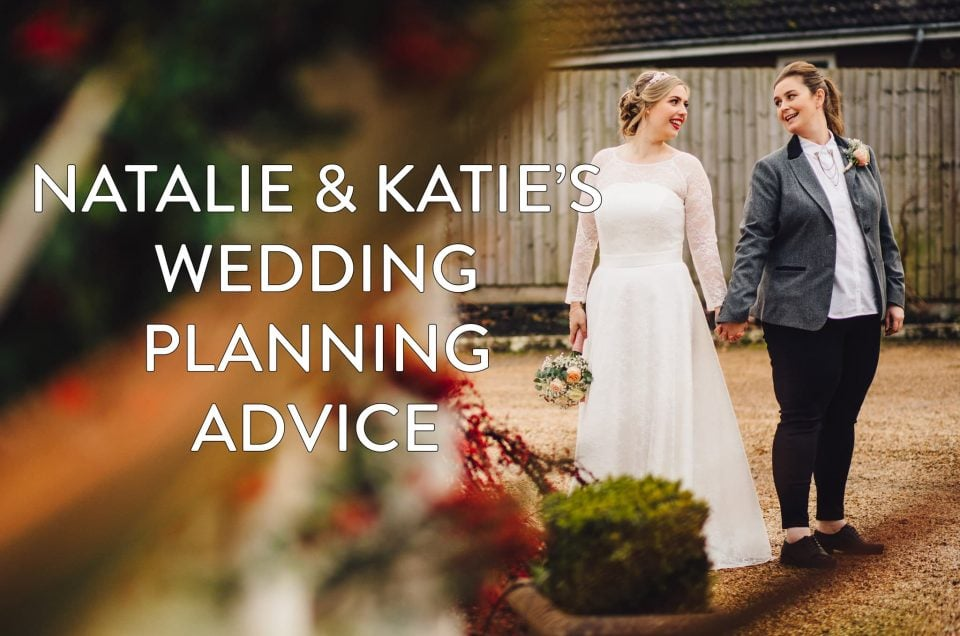 Katie & Natalie's Wedding Planning Advice - 5 Questions Answered